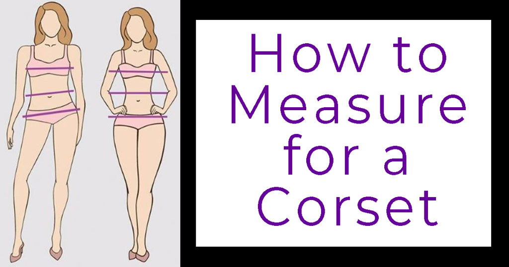 How to Measure for a Corset