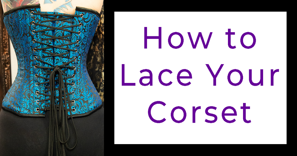 How to Lace Your Corset