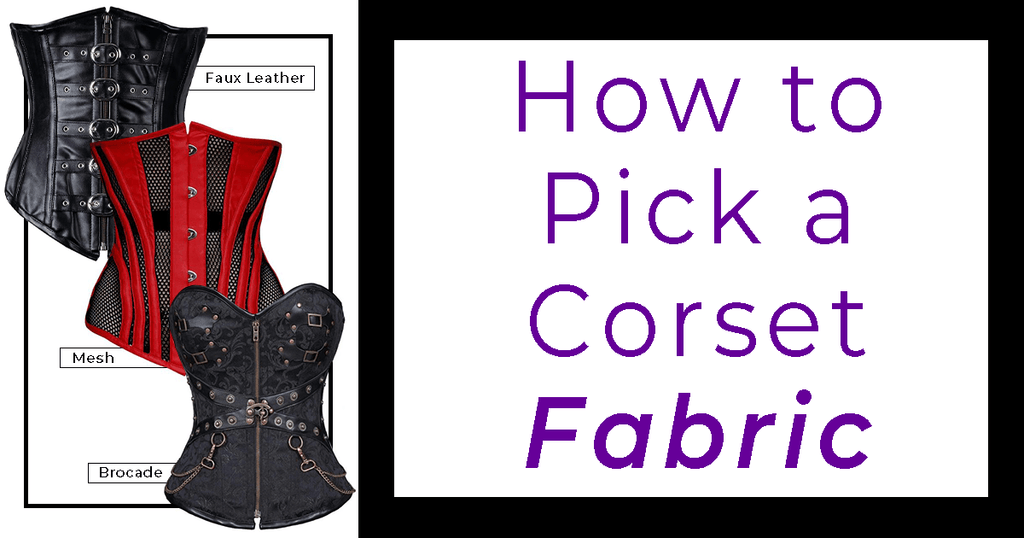 How To Pick A Corset Fabric