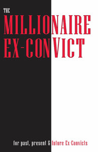 The Millionaire Ex-Convict (DIGITAL DOWNLOAD)