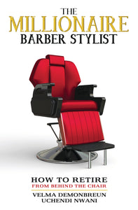 The Millionaire Barber Stylist Book (FREE + Shipping)