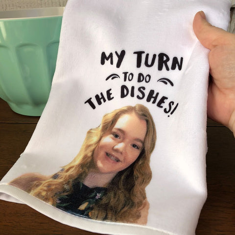 My Turn To Do The Dishes- Custom Photo Dishtowel- Awesome Mom/Wife Gift