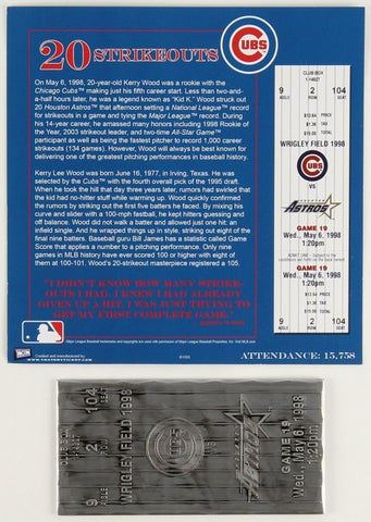 """Kerry Wood 20 Strikeouts""1998 Cubs vs Astros Replica Metal MLB Ticket 05/06/88"