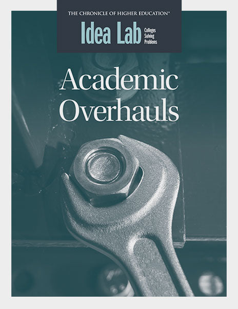 Idea Lab: Academic Overhauls
