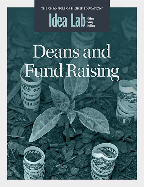 Idea Lab: Deans and Fund Raising