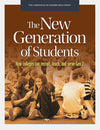 The New Generation of Students