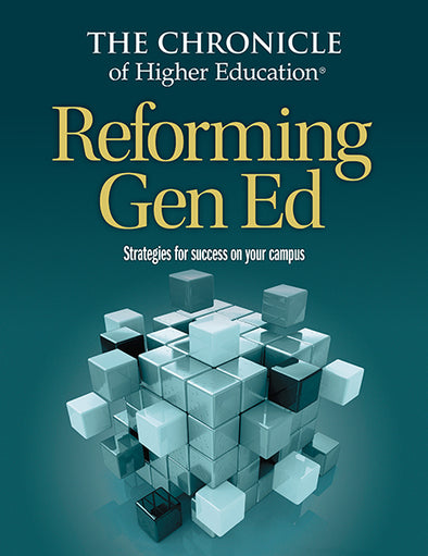 Reforming Gen Ed: Strategies for Success on Your Campus