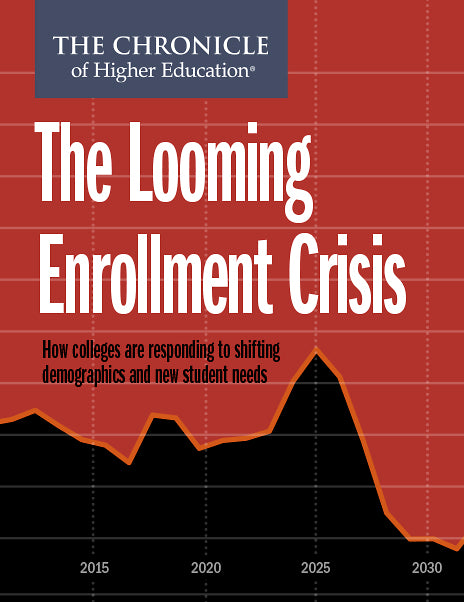The Looming Enrollment Crisis
