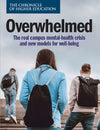 Overwhelmed: The Real Campus Mental-Health Crisis and New Models for Well-Being