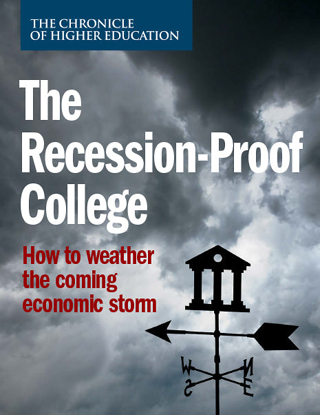 The Recession-Proof College