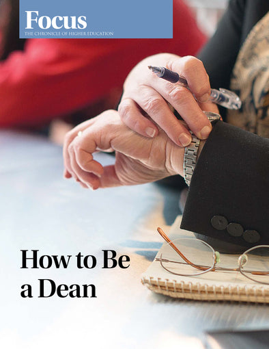 Focus Collection: How to Be a Dean