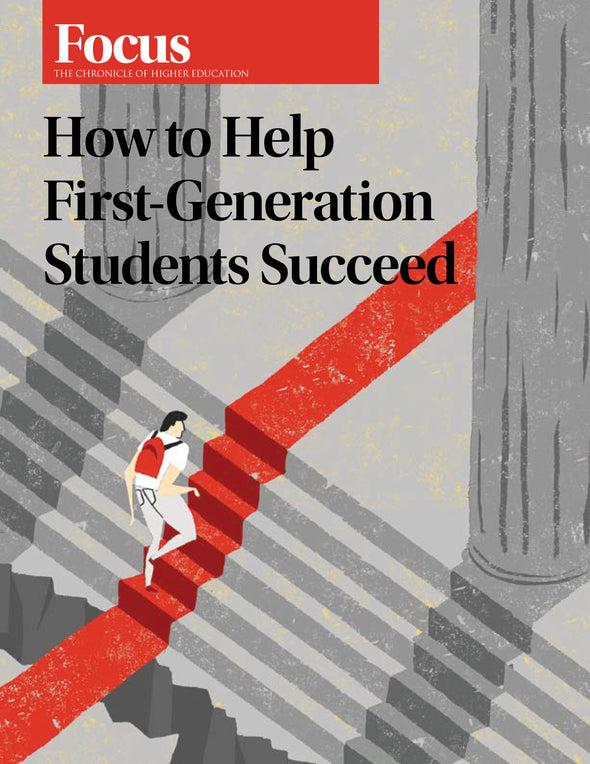 Focus Collection: How to Help First-Generation Students Succeed