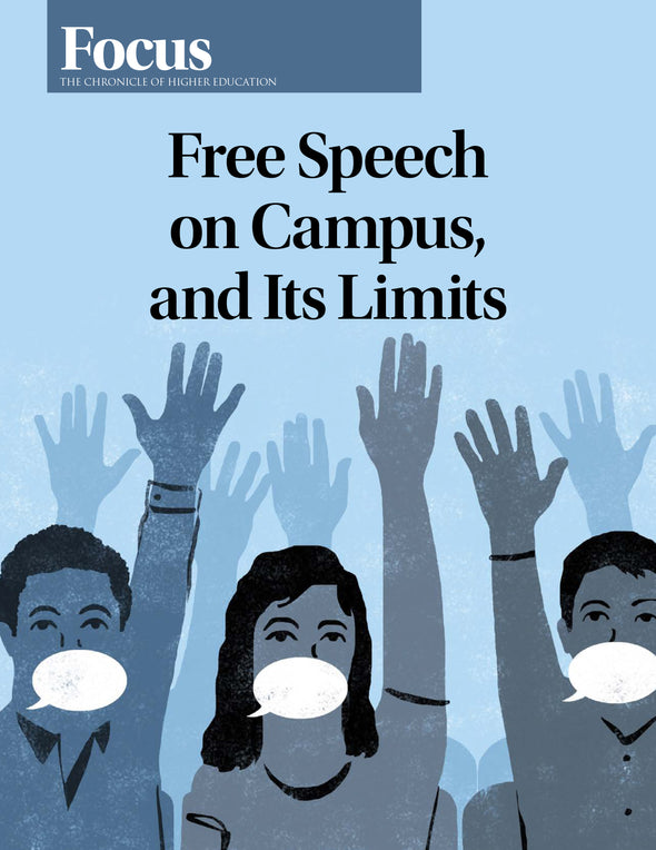 Focus Collection: Free Speech on Campus, and Its Limits