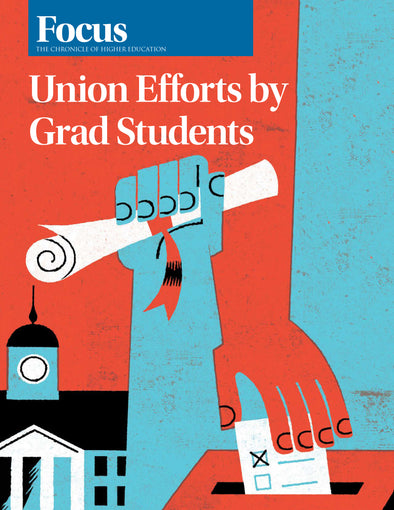 Focus Collection: Union Efforts by Grad Students