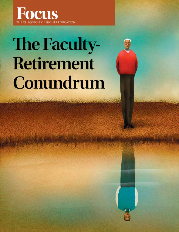 Focus Collection: The Faculty-Retirement Conundrum