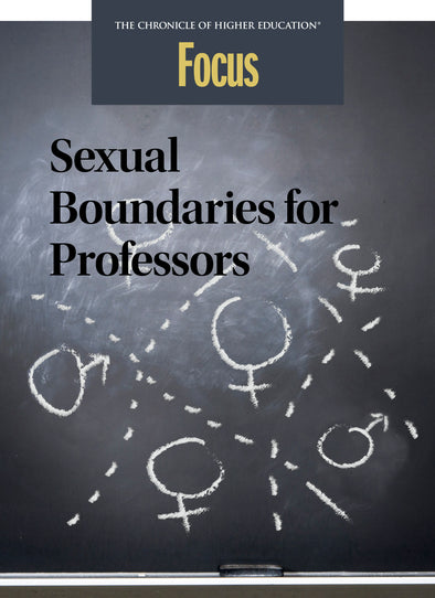 Focus Collection: Sexual Boundaries for Professors