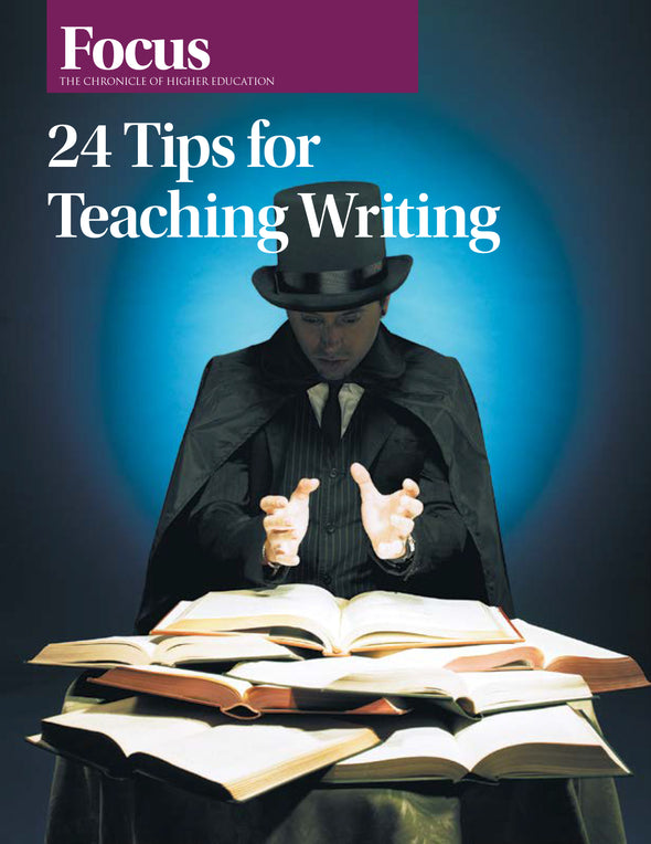 Focus Collection: 24 Tips for Teaching Writing