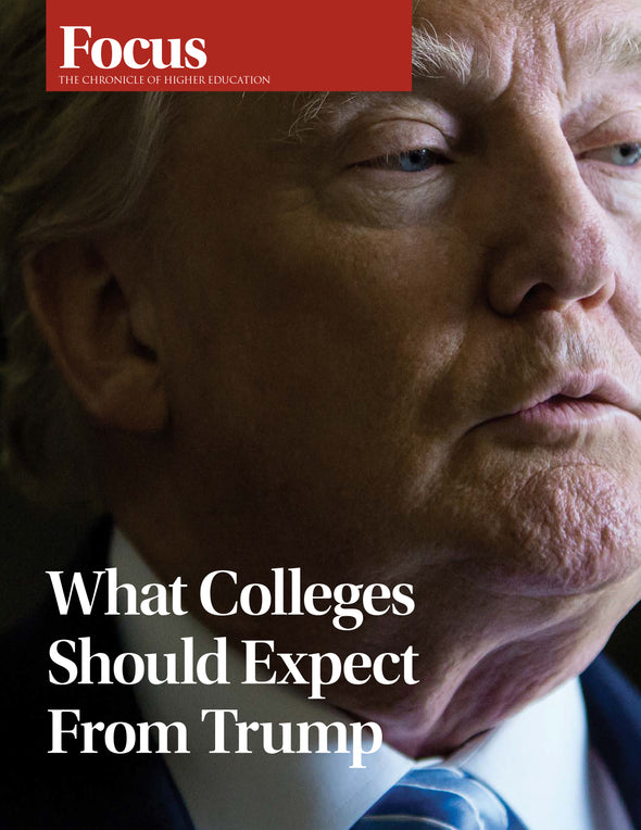 Focus Collection: What Colleges Should Expect From Trump
