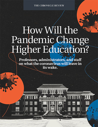How Will the Pandemic Change Higher Education?