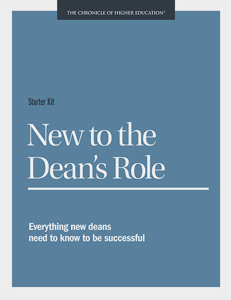 Starter Kit: New to the Dean's Role