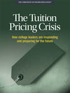 The Tuition Pricing Crisis: How College Leaders are Responding and Preparing for the Future