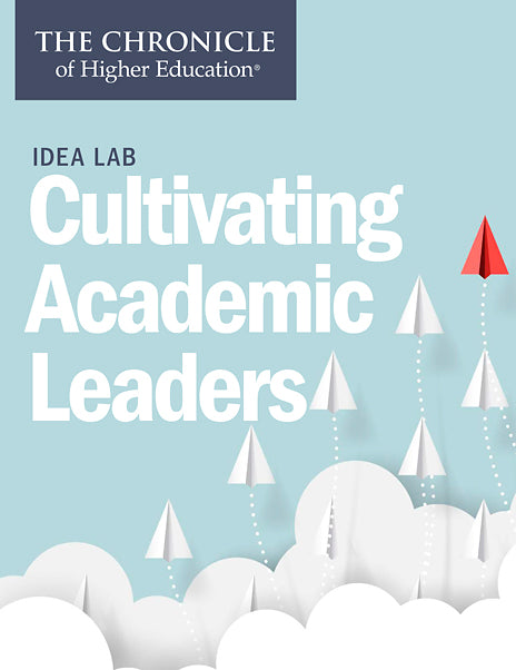 Idea Lab: Cultivating Academic Leaders