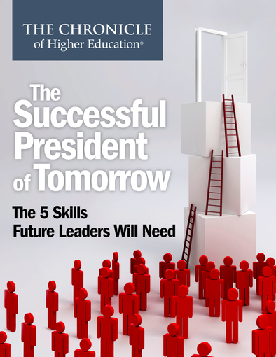 The Successful President of Tomorrow: The 5 Skills Future Leaders Will Need