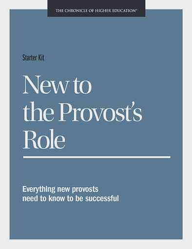Starter Kit: New to the Provost's Role