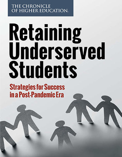 Retaining Underserved Students