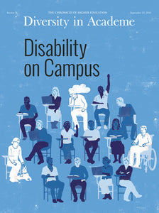 Diversity in Academe: Disability on Campus, Fall 2016