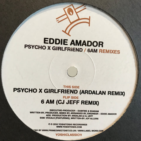 Eddie Amador - Psycho X Girlfriend / 6AM Remixes from Yoshitoshi Recordings