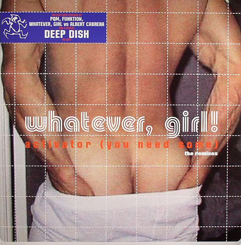 YR109 - Whatever Girl - Activator (You Need Some) (The Remixes) - (Vinyl)