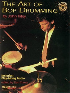 What Is This thing Called? - John Riley - Collection of Drum Transcriptions / Drum Sheet Music - Manhattan Music TAOBPJR