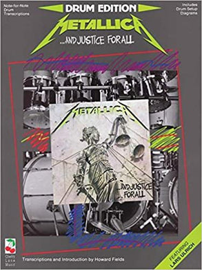 ...And Justice For All - Metallica - Collection of Drum Transcriptions / Drum Sheet Music - Cherry Lane Music DEMAJFA