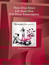 Life Starts Now - Three Days Grace - Collection of Drum Transcriptions / Drum Sheet Music - Jaslow Drum Sheets