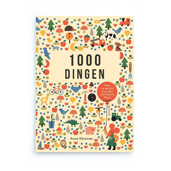 1000 Dingen by Anna Kövecses - Dutch