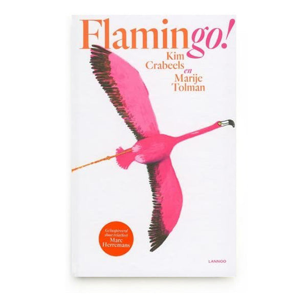 Flamingo! by Kim Crabeels and Marije Tolman - Dutch
