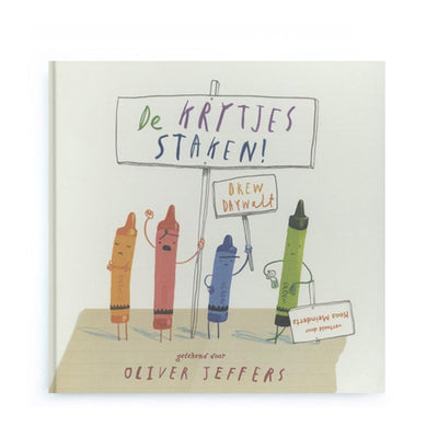 De Krijtjes Staken! by Drew Daywalt and Oliver Jeffers – Dutch