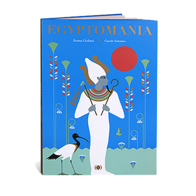 Egyptomania by Carole Saturno and Emma Giuliani – Dutch