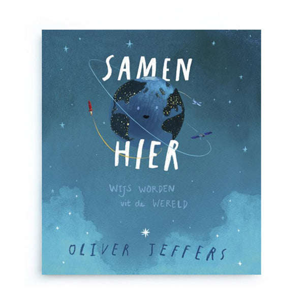 Samen Hier by Oliver Jeffers – Dutch