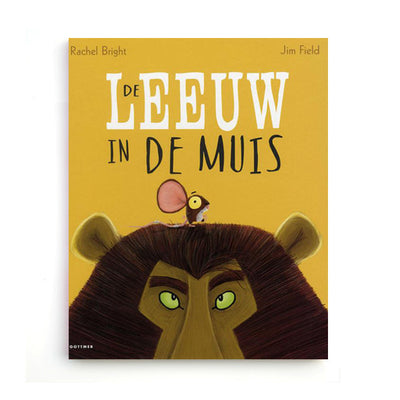 De Leeuw in de Muis by Rachel Bright – Dutch