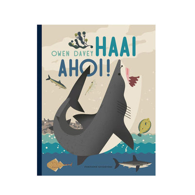 Haai Ahoi! by Owen Davey - Dutch