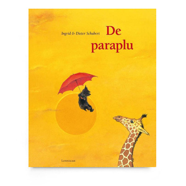 De Paraplu by Ingrid & Dieter Schubert - Dutch