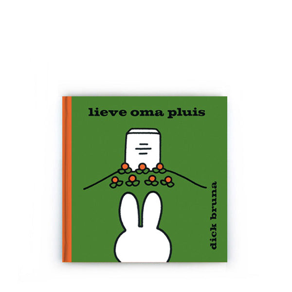 Lieve Oma Pluis by Dick Bruna – Dutch