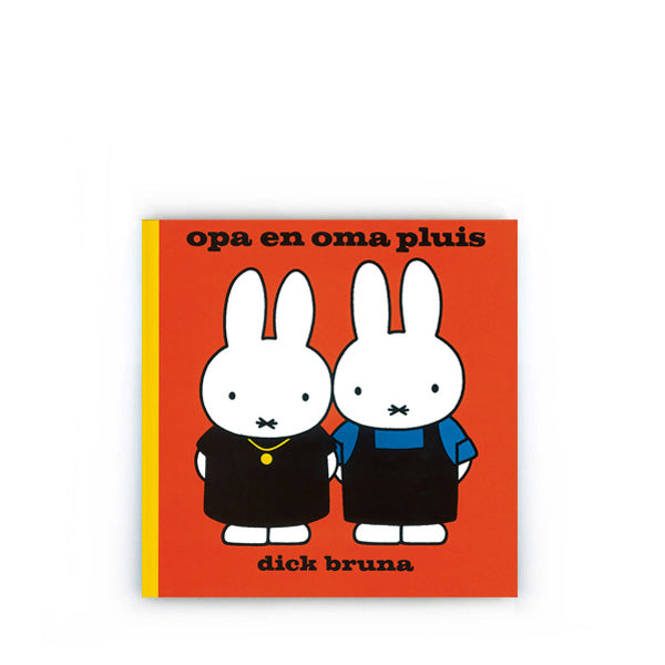 Opa en Oma Pluis by Dick Bruna – Dutch