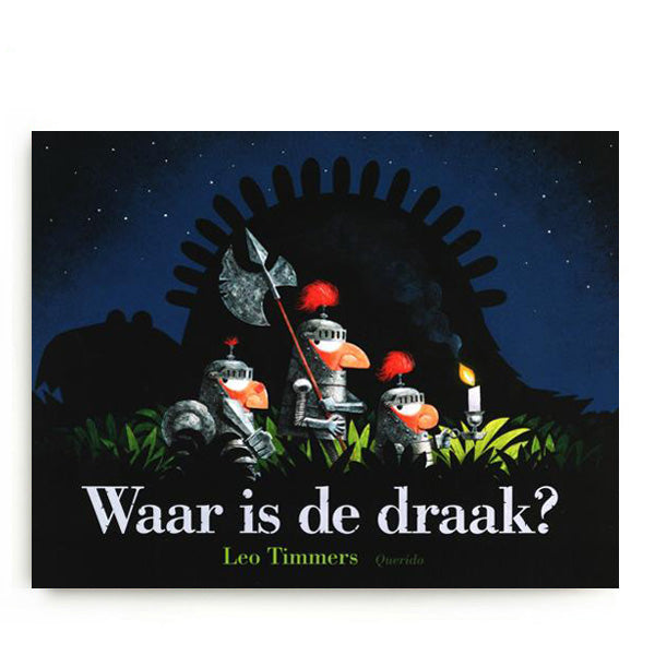 Waar is de Draak? by Leo Timmers - Dutch