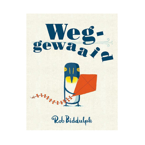 Weggewaaid by Rob Biddulph - Dutch