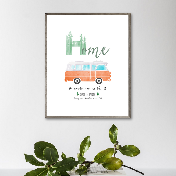 personalized van print-home is where we park it print