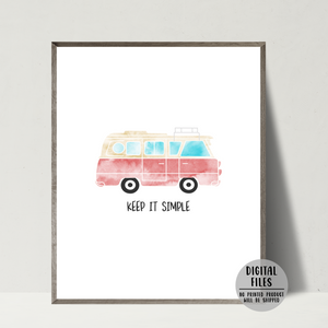 camper van print-keep it simple quote print-van gift ideas