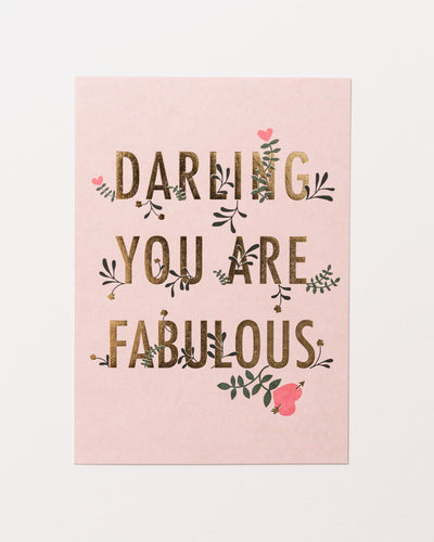 Darling You Are Fabulous Postcard - Broke + Schön